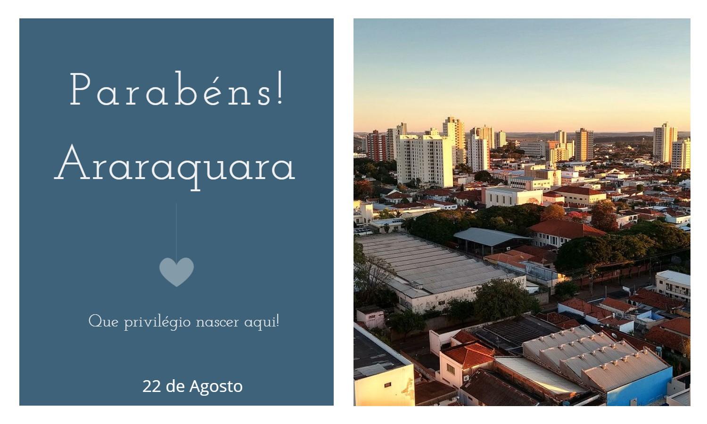 aniversario de araraquara - Data de aniversário de Araraquara - SP