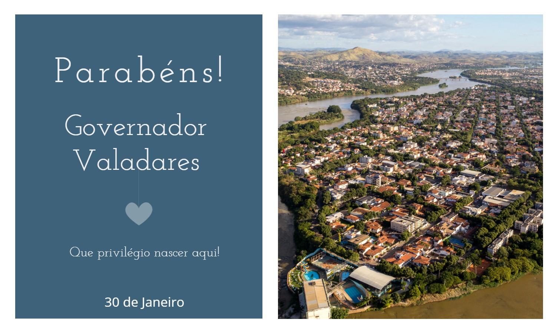 aniversario de governador valadares - Data de aniversário de Governador Valadares - MG