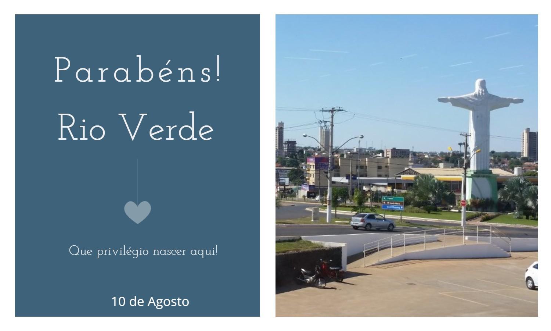 aniversario de rio verde - Data de aniversário de Rio Verde - GO