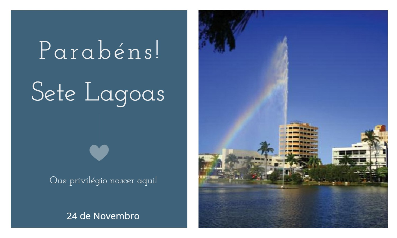 aniversario de sete lagoas mg - Data de aniversário de Sete Lagoas - MG